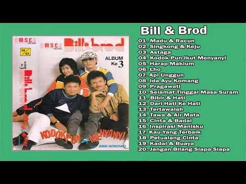 Bill & Brod Full Album Tembang Kenangan