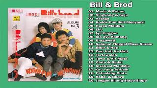 Bill & Brod Full Album Tembang Kenangan