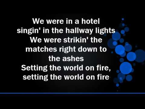 Kenny Chesney feat Pink  'Setting the World on Fire' Lyrics