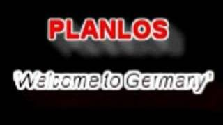 Planlos - Welcome To Germany