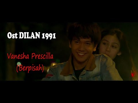 OST DILAN 1991 | The Panasdalam Bank - Berpisah (Feat. Vanesha Prescilla) (Unofficial Lyrics Video)