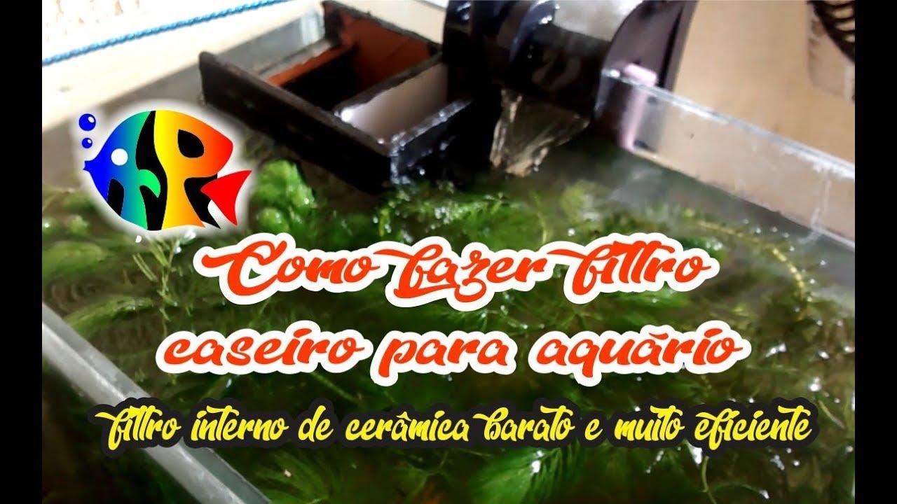 Como fazer filtro caseiro para aquário (filtro interno de cerâmica barato e muito eficiente)