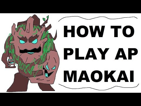 A Glorious Guide on How to Play AP Maokai