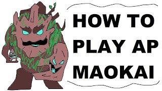 A Glorious Guide oฑ How to Play AP Maokai