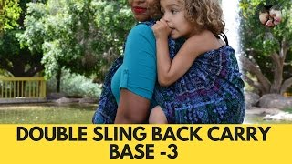 Double Sling Back Carry