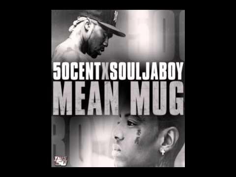 50 Cent (Feat Soulja Boy) - Mean Mug (CDQ)