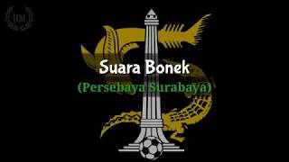 Suara Bonek - Persebaya Surabaya (Lirik)