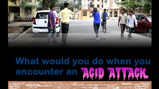 What would you do if you encounter an Acid Attack Social Experiment WakeUpTV
