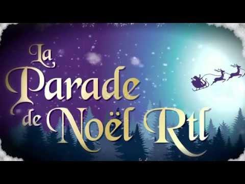 La Parade de Noël RTL revient cette année !
