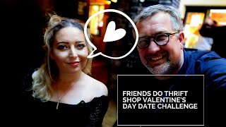 FRIENDS DO THRIFT SHOP VALENTINE'S DAY DATE CHALLENGE - Tanya Louise