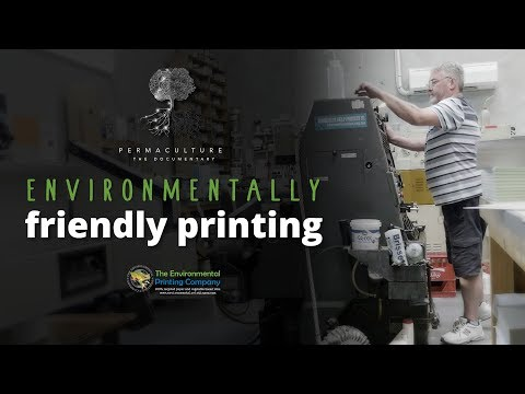 Permaculture Documentary: The Environmental Printing Company