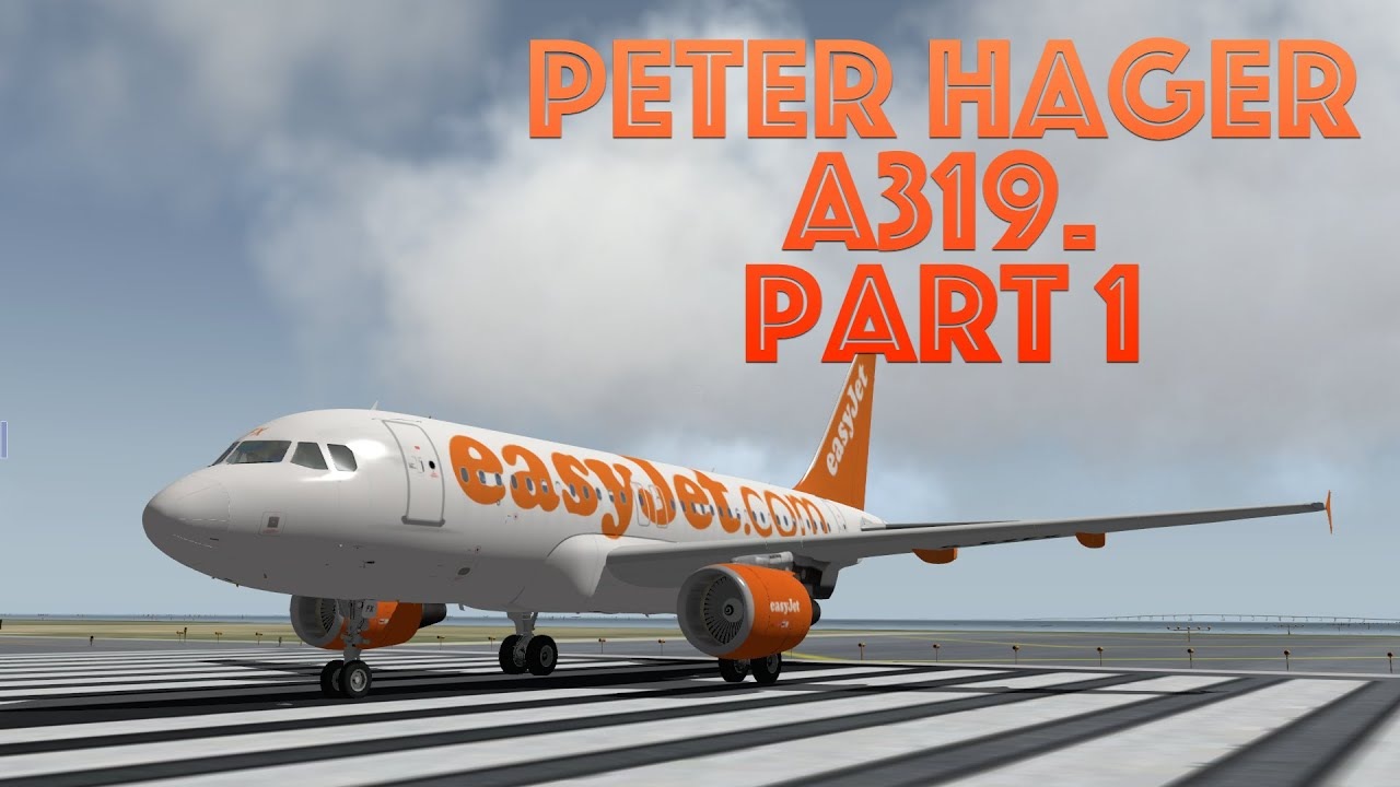 X-plane 10  The Reality of Peter Hager's Airbus  Part 1