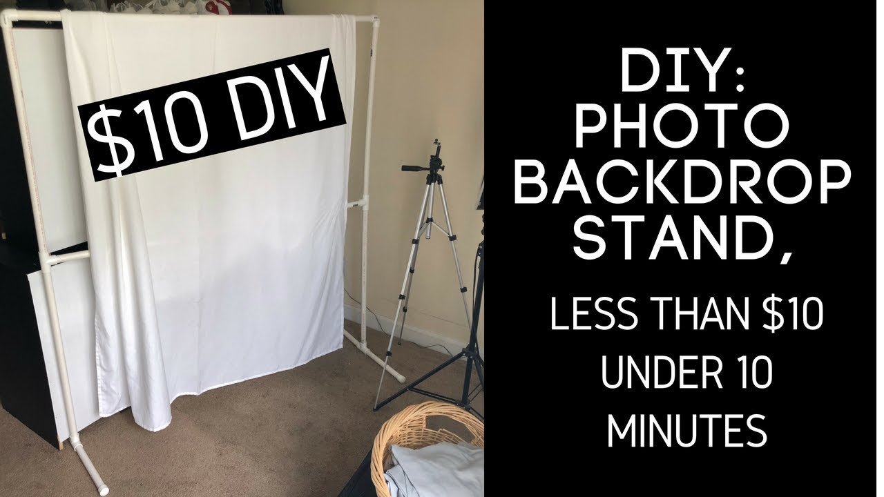 Diy Photo Backdrop Stand Less Than 10 Under 10 Minutes