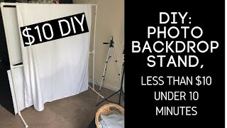 DIY: Photo Backdrop Stand, Less Than $10 Under 10 Minutes