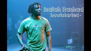 Isaiah Rashad - How I Started
