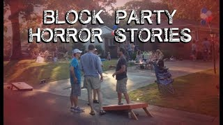 3 Disturbing True Block Party Stories