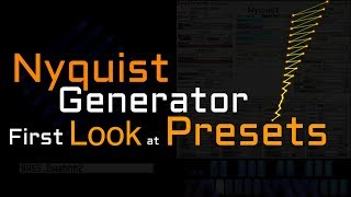Nyquist Generator: First Look at Presets