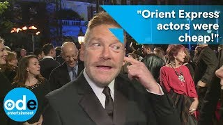 "Kenneth Branagh: ""Orient Express actors were cheap!"""