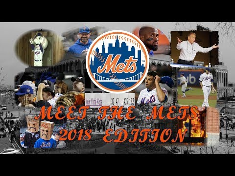 Meet the Mets: 2018 Edition