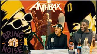 Download Anthrax & Public Enemy (Bring the Noise) REACTION Mp3 and Videos