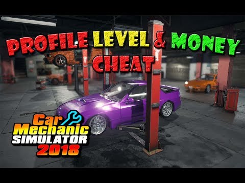 Car Mechanic Simulator 2018 Profile Level Money Cheat