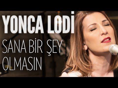 Yonca Lodi - Sana Birşey Olmasın (JoyTurk Akustik)