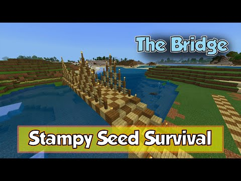 Stampy's Seed Survival [8] The Bridge