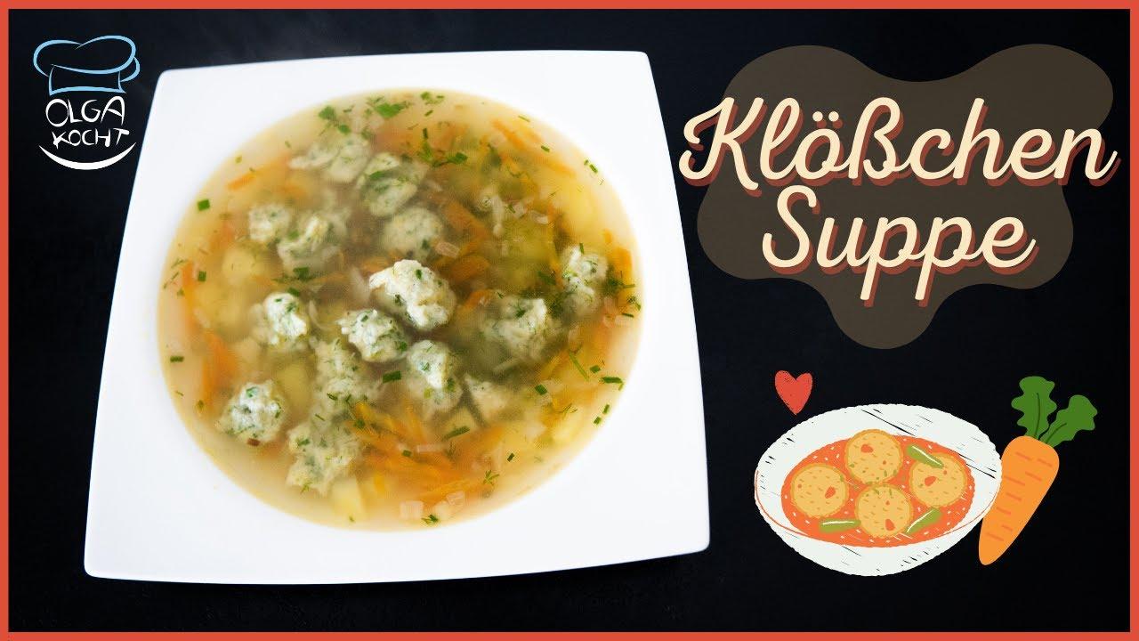 Klößchen Suppe mit selbstgemachten Klößen - Auch geeignet für Senioren