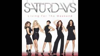 The Saturdays - Living For The Weekend (Full Album)