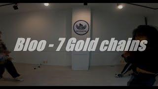 Bloo - 7 Gold chains / Girl's Hiphop / 고릴라크루 댄스학원 천안점