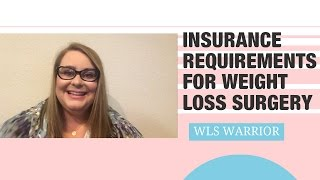 Insurance Requirements Weight Loss Surgery Vsg