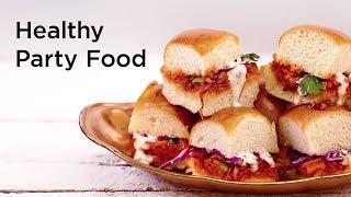 7 Healthy Party Food Recipes