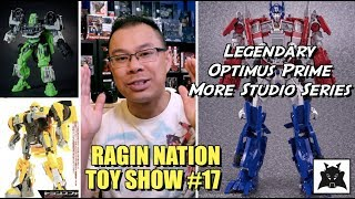 LEGENDARY Optimus Prime and more Studio Series Transformers - [RAGIN NATION TOY SHOW #17]
