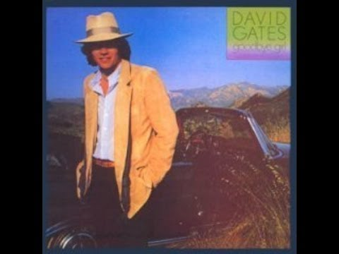 DAVID GATES (BREAD)_Goodbye Girl_3º ALBUM SOLO