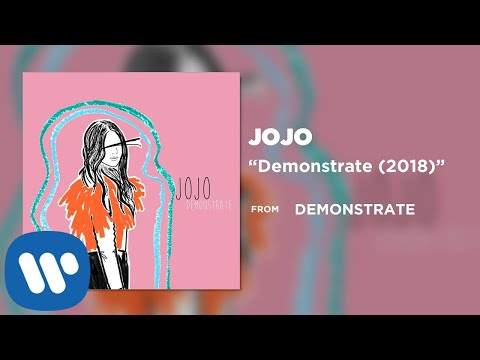 JoJo- Demonstrate (2018) [Official Audio]