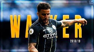 Kyle Walker ▬ Manchester City ● Amazing Speed, Skills & Defending - 2018/19 HD