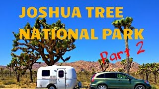 Joshua Tree National Park - Part 2