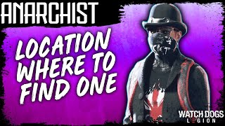 Watch Dogs Legion ANARCHIST EXPERT LOCATION WHERE TO FIND ONE Every Time