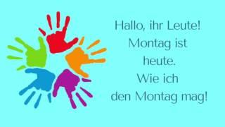 """""""Hallo, ihr Leute - Montag ist heute"""" (Morgenkreis)"""