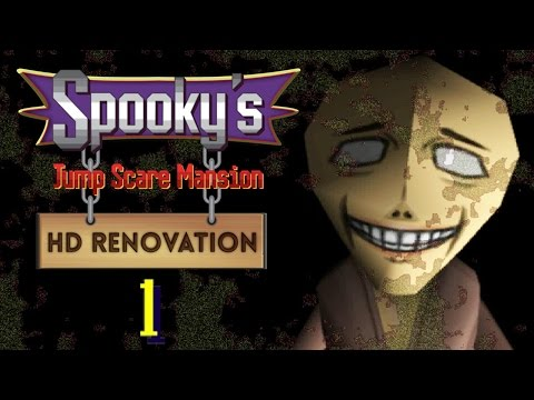 Spooky's Jump Scare Mansion HD Renovation Part 1