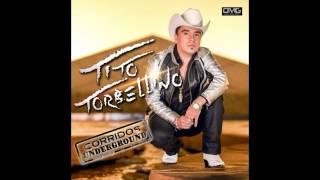 Tito Torbellino - Corrido De Marcos [Estudio] 2013