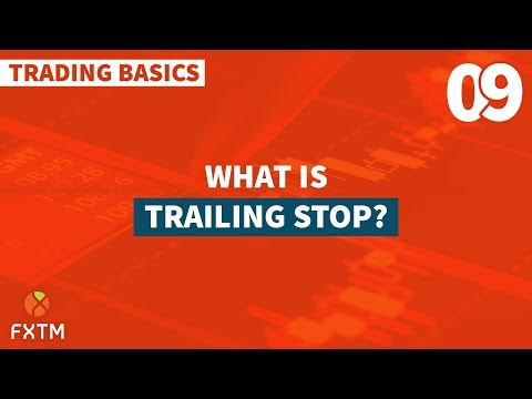 09 Trailing Stop - FXTM Trading Basics