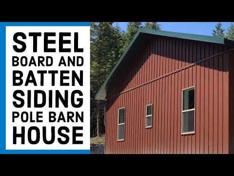 Steel Board And Batten Siding Pole Barn House Ep 13