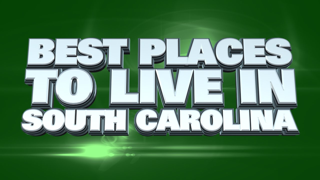 10 best places to live in south carolina 2015 youtube for Top 10 best cities to live in