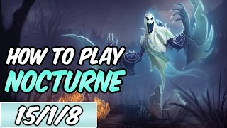 HOW TO PLAY NOCTURNE   Build & Runes   Diamond Commentary   Haunting Nocturne   League of Legends
