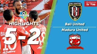Bali United Vs Madura United: 5-2 All Goals & Highlights
