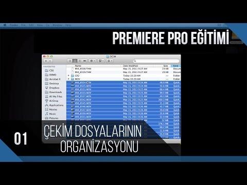 Premiere Pro Eğitimi 01 - Çekim Dosyalarının Organizasyonu