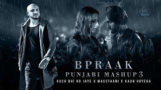 Kuch Bhi Ho Jaye X Masstaani X Kaun Hoyega | B Praak Punjabi Mashup 3 | Mix Papul | Hs Visual