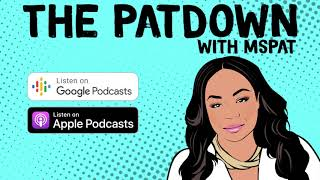 The Patdown Podcast Episode 3: Ms. Pat Explains Abducted in Plain Sight