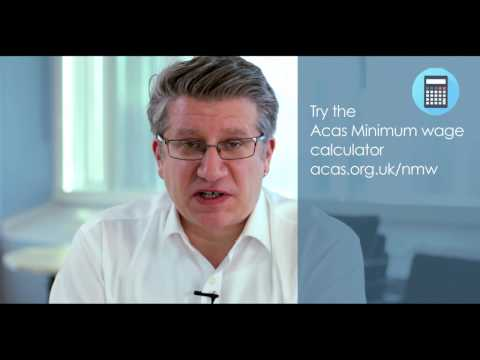 National Minimum Wage and National Living Wage | Advice and Guidance | Acas